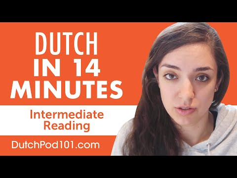 14 Minutes of Dutch Reading Comprehension for Intermediate Learners