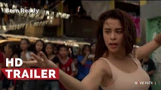 Born Ready Official Teaser (2018) | Yassi Pressman