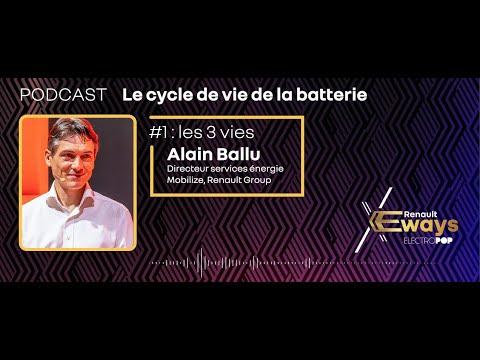 Podcast : Alain Ballu et le cycle de vie de la batterie – Episode 1