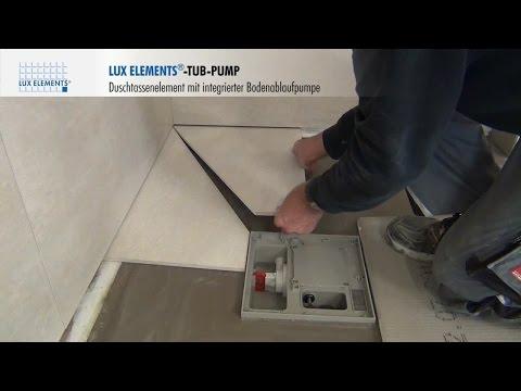 LUX ELEMENTS Montage: bodengleiche Duschtasse TUB-PUMP mit integrierter Bodenablaufpumpe