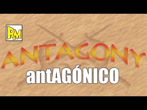 Retromierdas #90: Antagony