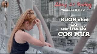 Lặng Lẽ Buông I YuniBoo ft Rô Ti [ Video Lyric ]
