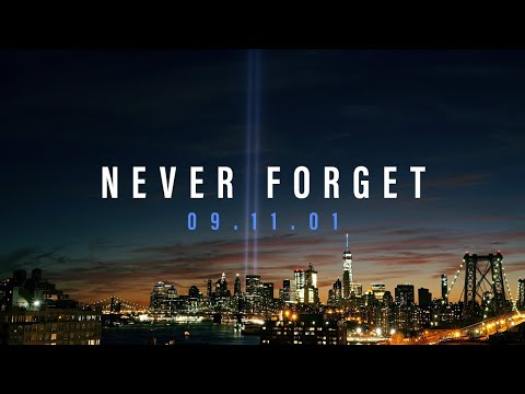 SEPTEMBER 11th TRIBUTE: Never Forget 9/11