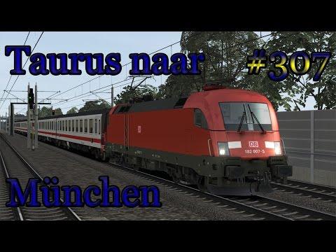 Met de Taurus naar München - Train Simulator 2017 #307