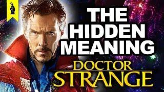 Hidden Meaning in Doctor Strange –Earthling Cinema