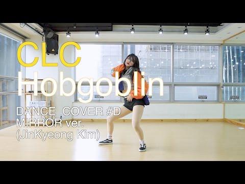 CLC(씨엘씨)-도깨비 (Hobgoblin)Dance Cover(mirror)안무 거울모드 #D