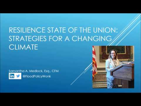 Resiliency State of the Union: Strategies for a Changing Climate
