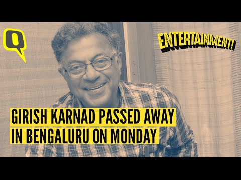 Actor, Playwright Girish Karnad Passes Away | The Quint