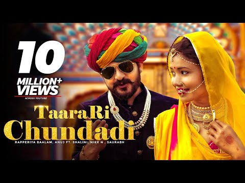 Taara Ri Chundadi Lyrics - Rajasthani Folk Song | Rapperiya Baalam | Anuj Chitlangia | Shalini Adhikary
