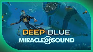 SUBNAUTICA SONG - Deep Blue by Miracle Of Sound (Relaxing Chill Out Music)