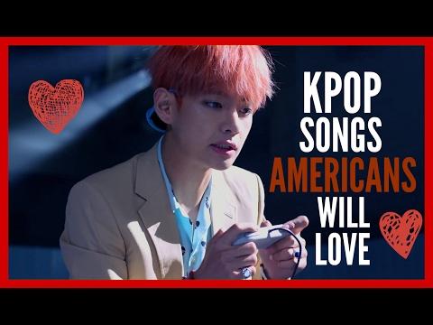 (TOP 30) KPop Songs Americans Will Love!