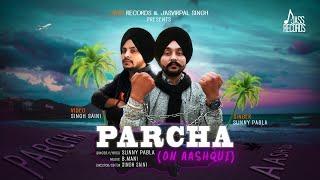 Parcha On Aashqui – Sunny Pabla