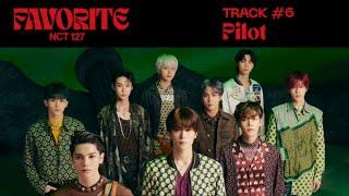 NCT 127 'Pilot' (Official Audio)   Favorite - The 3rd Album Repackage