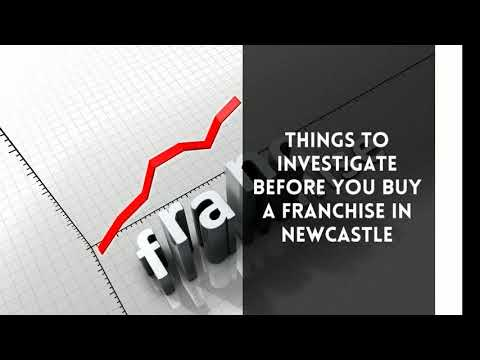 Key Things to Do Before You Buy a Franchise in Newcastle