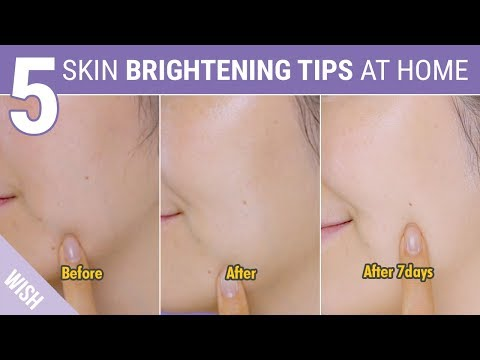 How To Brighten Skin Instantly | 5 Skin Whitening Tips At Home | Wish,Try,Love