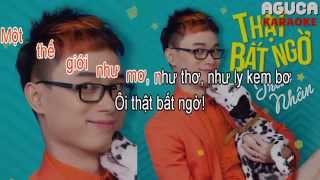[Karaoke] THẬT BẤT NGỜ - TRÚC NHÂN
