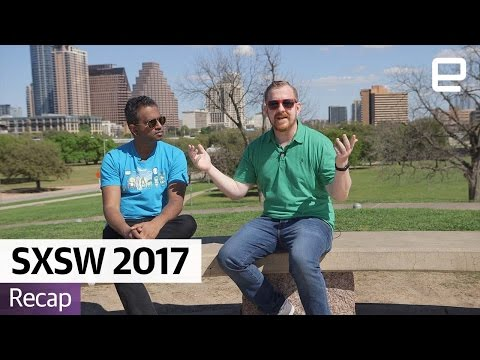 Best of SXSW 2017
