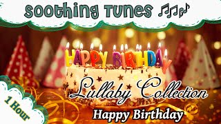 1 Hour of music to put your baby to sleep ♫♫ Music Box lullaby ♫♫ Happy Birthday ♫♫ relax your baby