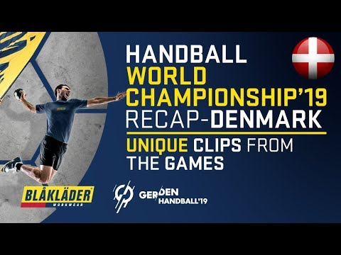 Handball World Championship 19 | Denmark | Highlights from the tournament
