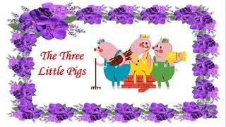 Classic Fairy Tale  - The Three Little Pigs