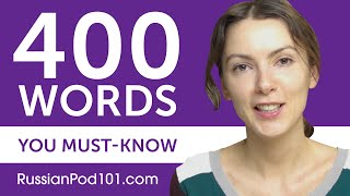 400 Words Every Russian Beginner Must Know