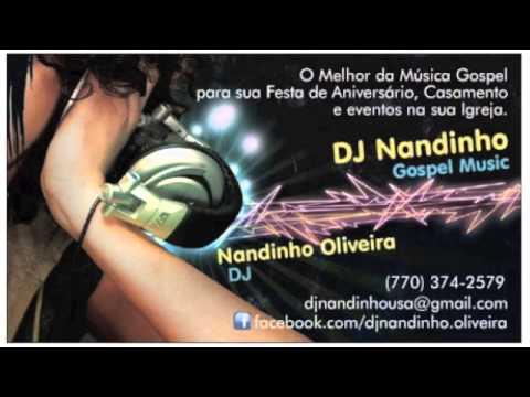Baixar Dj Nandinho Gospel Music - Set Sertanejo Universitário Gospel