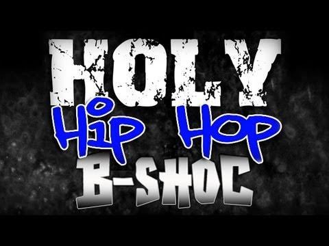 B shoc holy hip hop bounce around lyrics youtube for B b com