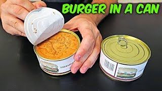 Burger in a Can!?