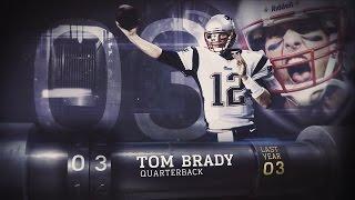 #3 Tom Brady (QB, Patriots) | Top 100 Players of 2015