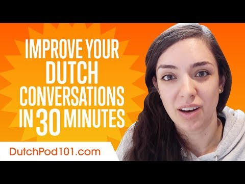 Learn Dutch in 30 Minutes - Improve your Dutch Conversation Skills photo