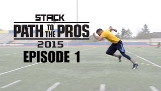 Path to the Pros 2015 Episode 1: The Journey Begins
