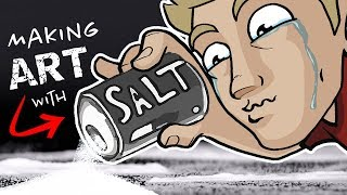EPIC ART with SALT!? - *Emotional*