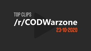Best Clips of /r/CODWarzone 🔥 | 23-10-2020