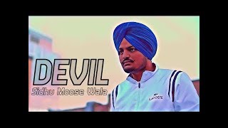 DEVIL FULL VIDEO AND LYRICS HD SONG _ Artist: Sidhu Moose Wala_ 2018