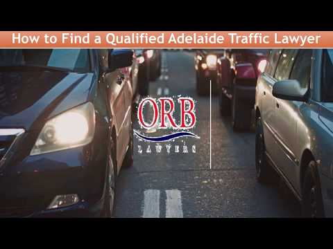How To Find A Qualified Adelaide Traffic Lawyer