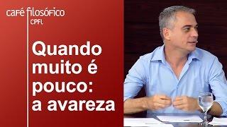 Dialethos Eventos - Quando muito é pouco: a avareza | José Alves Freitas Neto