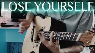 Eminem - Lose Yourself (Fingerstyle Guitar Cover)