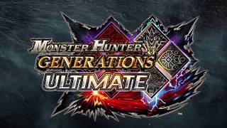 Monster Hunter Generations Ultimate - Trailer di lancio