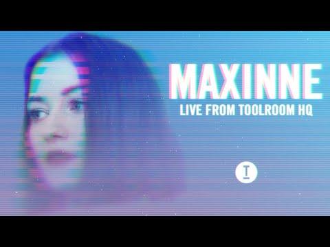 Maxinne - Live From Toolroom HQ (DJ Mix)