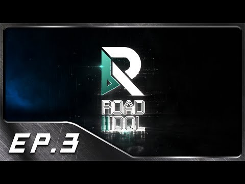 ROAD TO IDOL - EP 3 | โรงเรียนของเราน่าอยู่ #R2ID