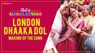 That is Mahalakshmi- London Dhaaka Dol Making- Tamannah..