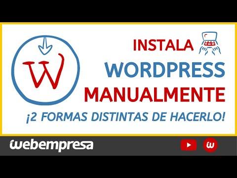 Instalar WordPress Manualmente - Te explicamos cómo hacerlo de 2 FORMAS distintas 💣 [Paso a Paso]