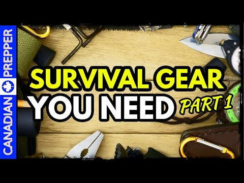 The Complete Guide to Survival Gear: Part 1