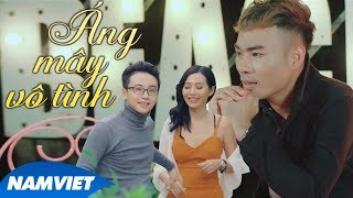 Áng Mây Vô Tình - Lương Gia Hùng (MV OFFICIAL)
