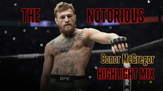 """The Notorious Conor McGregor Highlight Mix - """"Take It Away"""" [HD]"""