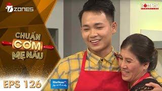 Chuẩn Cơm Mẹ Nấu | Tập 126 Full HD: Anh Tú - Hùng Thuận (17/12/2017)