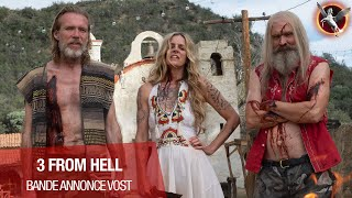 3 from hell :  bande-annonce VOST