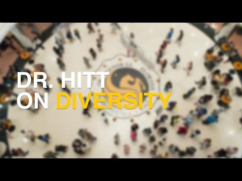 Dr. Hitt on Diversity
