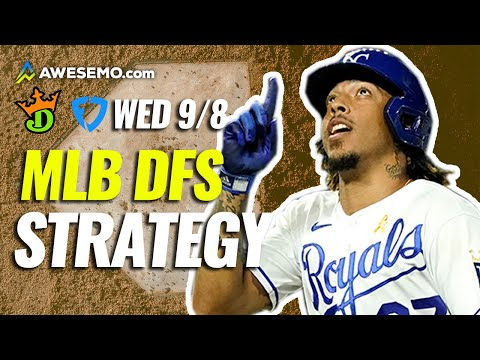 MLB DFS Strategy Show: Daily Fantasy Baseball Picks for DraftKings & FanDuel   Today Wednesday 9/8