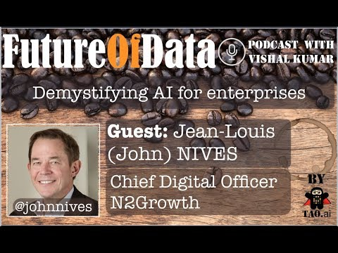@JohnNives on ways to demystify AI for enterprise #FutureOfData #Podcast